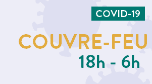 Covid-19 : Couvre-feu à 18 heures